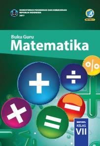 Buku Guru Matematika Smp Mts Kelas Vii Kurikulum 2013 Edisi Revisi 2017