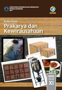 Buku Guru Prakarya Dan Kewirausahaan Sma Ma Smk Mak Kelas Xi Kurikulum 2013 Edisi Revisi 2017